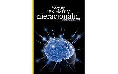 psychologia nieracjonalni